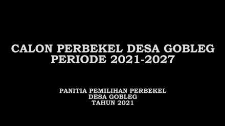 Calon Perbekel Gobleg Periode Tahun 2021-2027